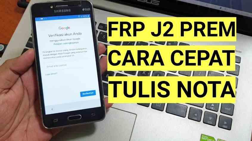 Tercepat!! Cara Bypass Frp J2 Prime Lupa Account Google Cepet Jadi Nota, Final Method 2020